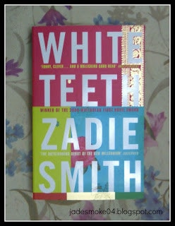 Zadie Smith; White Teeth