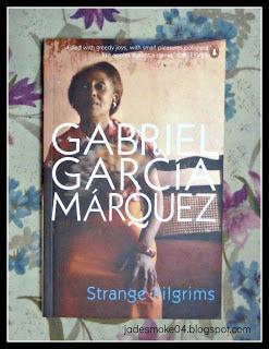 Gabriel Garcia Marquez, Strange Pilgrims