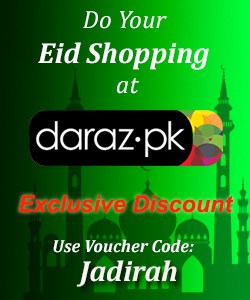 Use Voucher Code 'Jadirah' at checkout on Daraz to get an Exclusive Discount! :) Valid up to next 3 months.